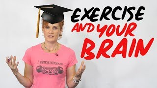 Exercise and Your Brain (Improve Your Brain Function & Mental Health)