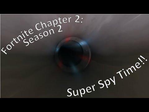 Fortnite Chapter 2 Season 2 Super Spy Time!!