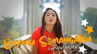 Safira Inema - BOJOMU SEMANGATKU (Official Music Video ANEKA SAFARI)