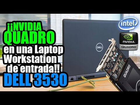 ¿Quadro en una workstation movil de entrada? Dell 3530 – Droga Digital