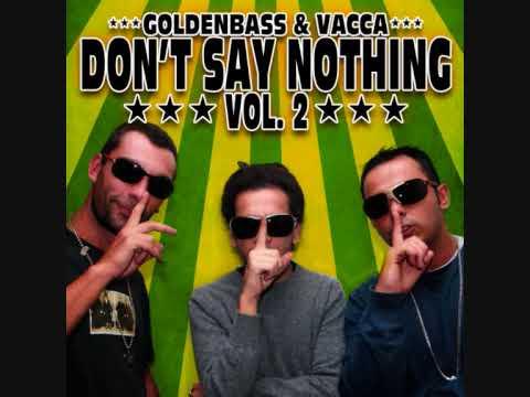 Vacca Feat Entics - No Love Remix -- Dont Say Nothing Vol 2 (numero13)