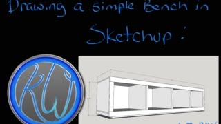 Rockin'Woodwerks - Drawing a simple bench in Sketchup