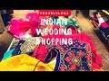 INDIAN WEDDING SHOPPING FOR GIRLS~TRAVEL VLOG #2