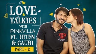 Hiten Tejwani reveals the one lame joke that wife Gauri Pradhan always cracks Love Talkies Part 2