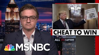 Chris Hayes: In Every Aspect Of His Life, Donald Trump Is A Cheater | All In | MSNBC