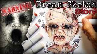 Dream Sketch: STORY - Creepypasta + Drawing (Warning Mature Content)