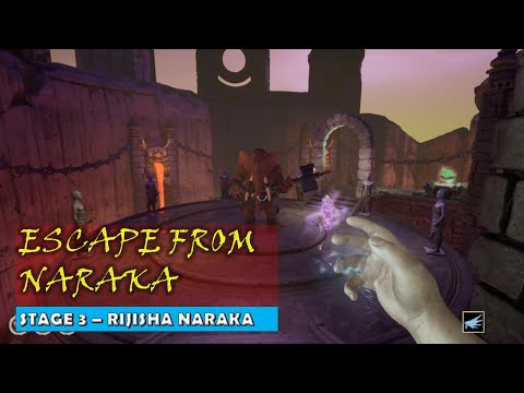 Escape From Naraka - Stage 3 |