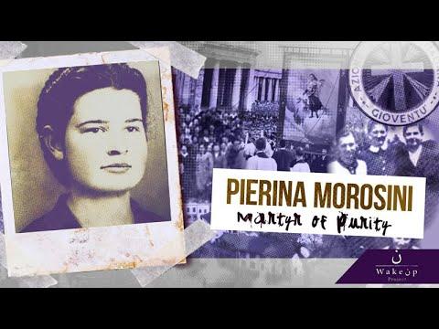Pierina Morosini. Martyr of Purity