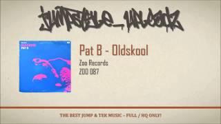 Pat B - Oldskool