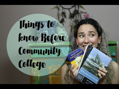 10 Things you Need to Know Before Community College