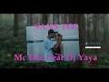 Download Sans Toi - Mc Duc Feat Dj Yaya - Mars 2016 - Clip Officiel MP3 song and Music Video