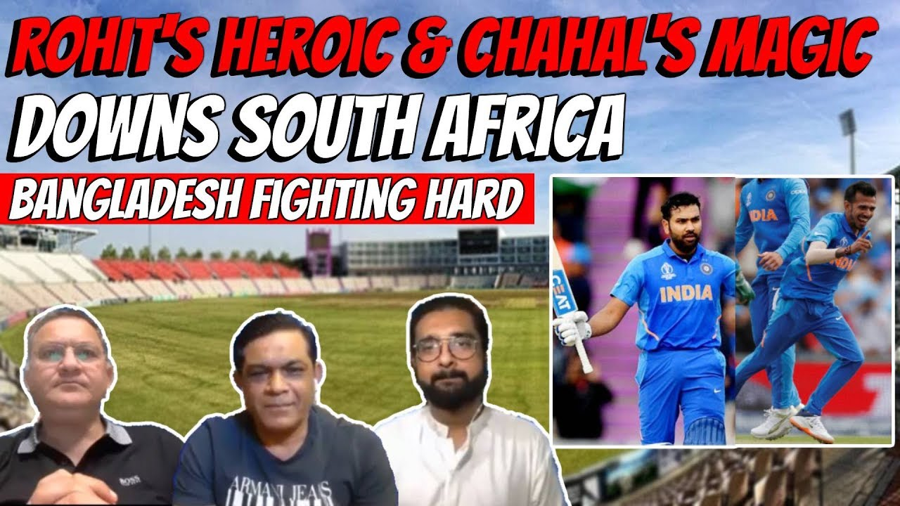 Rohit's Heroics & Chahal's magic downs South Africa | Bangladesh fighting hard