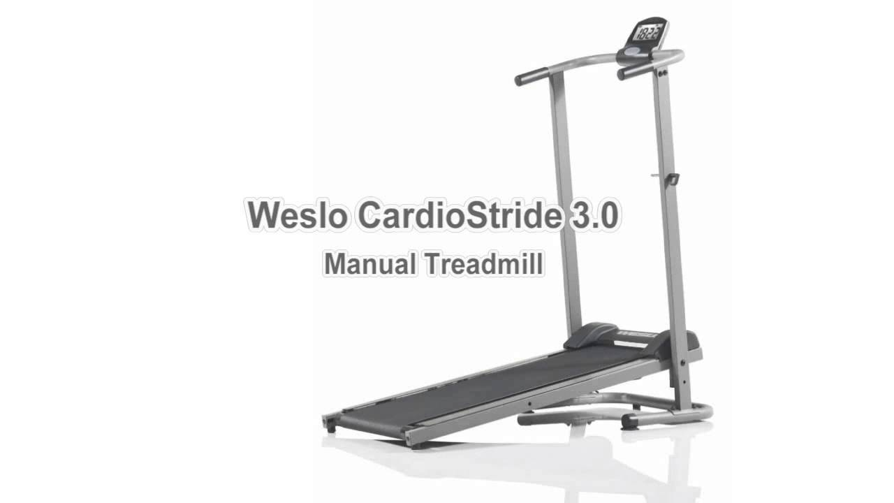 weslo cardiostride 3 0 manual treadmill