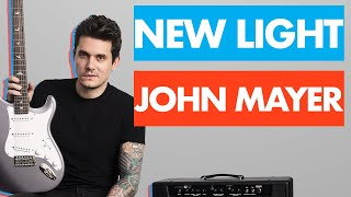"""How to Play """"New Light"""" by John Mayer on Guitar"""