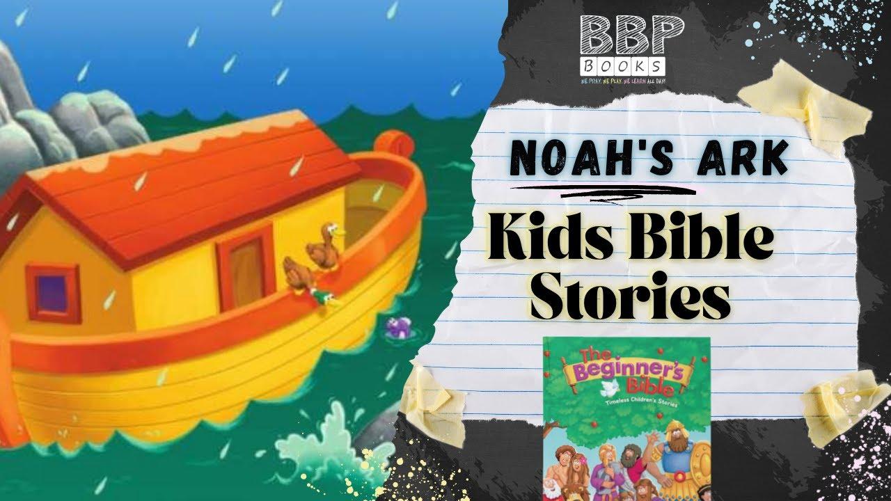 Noah's Ark: The Beginner's Bible -Children's Bible Stories Read Aloud