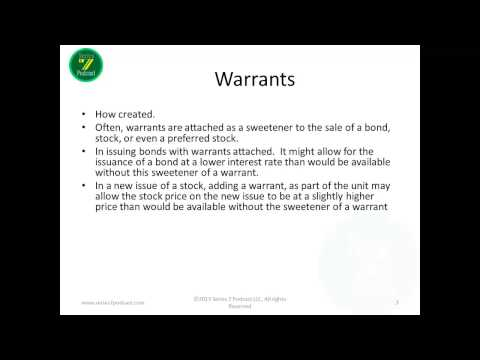 Series 7 Training for The FINRA Exam Episode 3, Warrants, Rights and ADR's