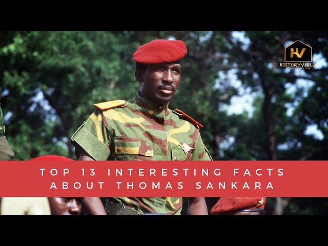 Top 13 Interesting Facts about Thomas Sankara