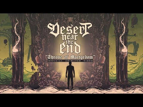 Desert Near the End - Throne of Martyrdom (Official animated video)