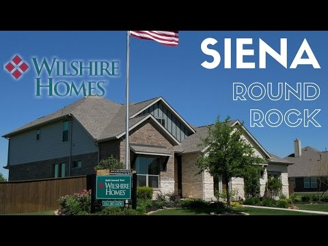 Siena Round Rock Builder - Wilshire Homes Model