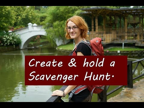 How to create and hold a Scavenger Hunt!