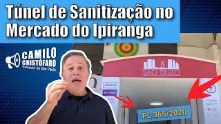 Túnel de Sanitização no Mercado do Ipiranga