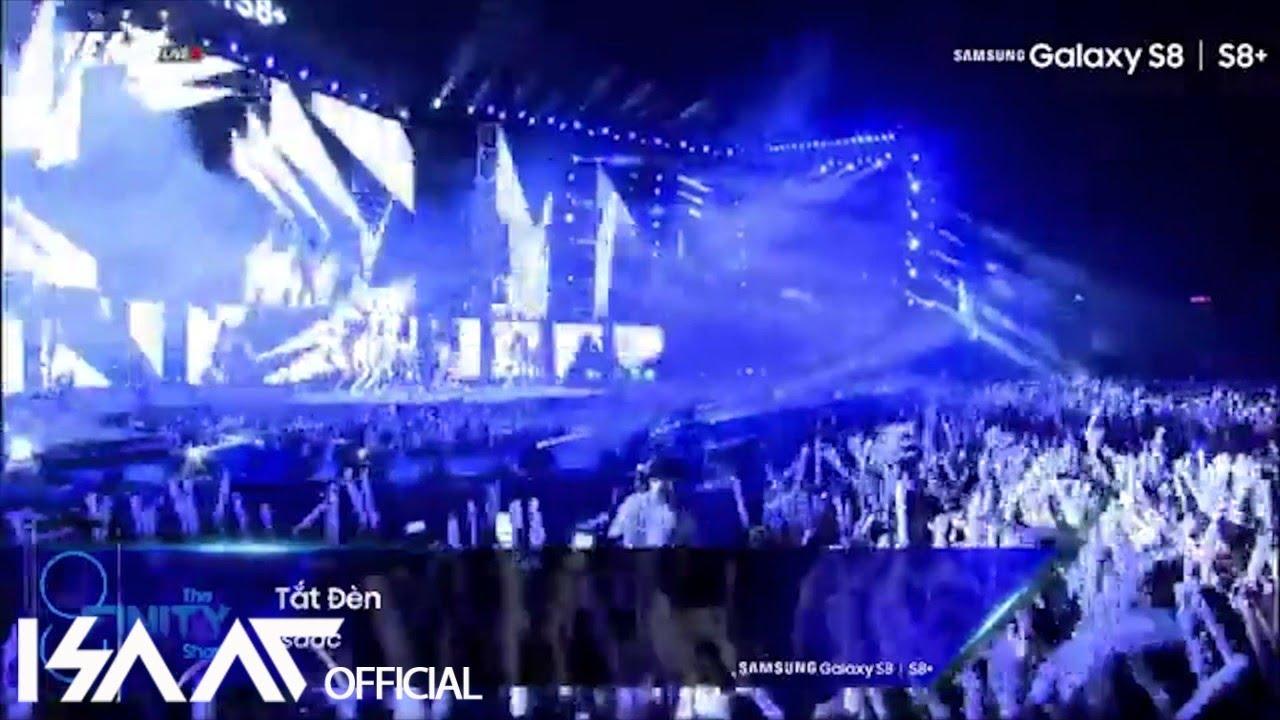 Tắt Đèn (Live) - Isaac   Samsung Show