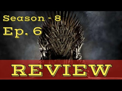 Game of Thrones Season 8 - Ep. 6 FINAL REVIEW - 동영상