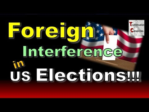 FOREIGN Interference in US ELECTIONS!!!