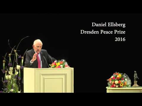 Dresden Peace Prize 2016   Speech of Daniel Ellsberg