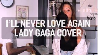 Lady Gaga - I'll never love again (cover by Yulia & James Mak)