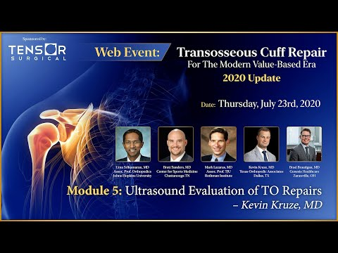 Ultrasound Evaluation of Transosseous Rotator Cuff Repairs – Kevin Kruze, MD