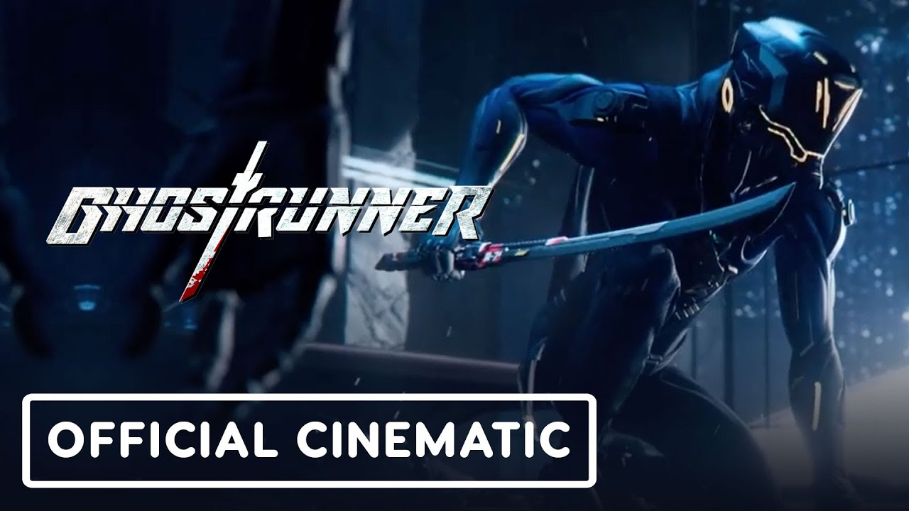 Ghostrunner - Official Cinematic Launch Trailer