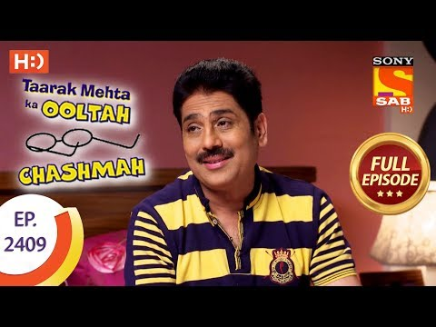 Taarak Mehta Ka Ooltah Chashmah - Ep 2409 - Full Episode - 22nd February, 2018 thumbnail