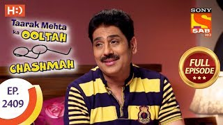Taarak Mehta Ka Ooltah Chashmah - Ep 2409 - Full Episode - 22nd February, 2018
