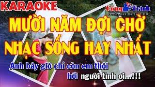 Karaoke Mười Năm Đợi Chờ | Cha Cha Cha | Nhạc Sống Hay Nhất | Keyboard Kiều Sil | Công Trình Kara thumbnail