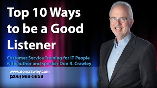 Top 10 Ways to be a Good Listener: Customer Service Training 101