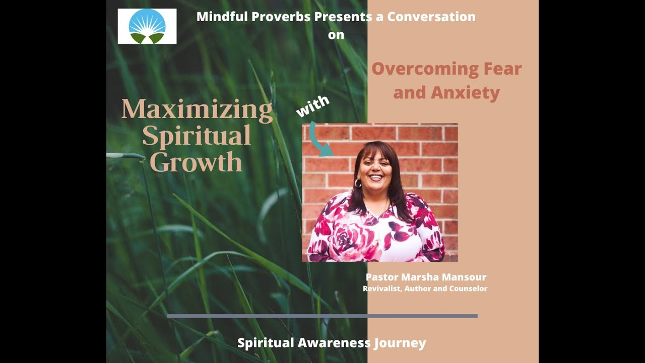 Maximizing Spiritual growth with Pastor Marsha Mansour