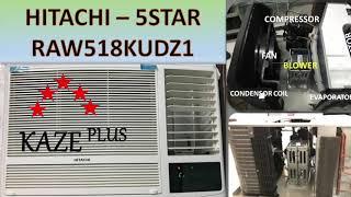 Hitachi Window AC 1 5 Ton Unboxing n Installation do it your self - EASY- Kaze Plus 5 -COOL COOL