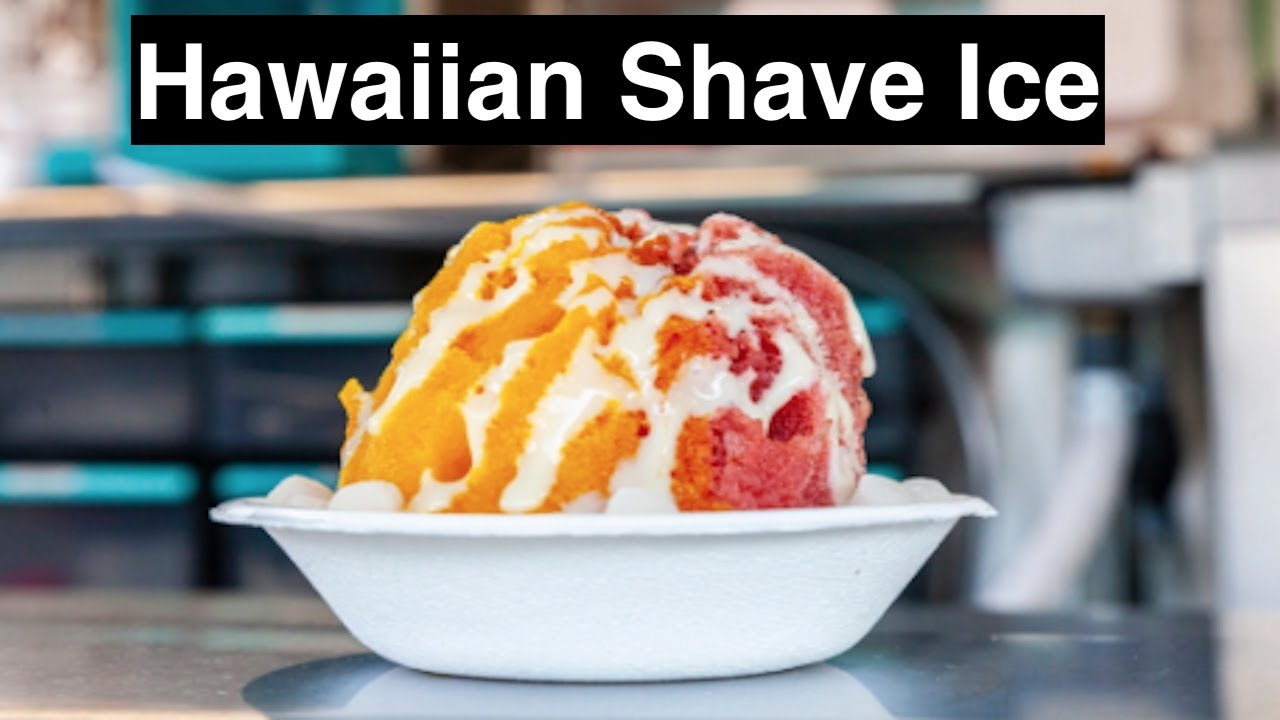 ice Best hawaii shaved
