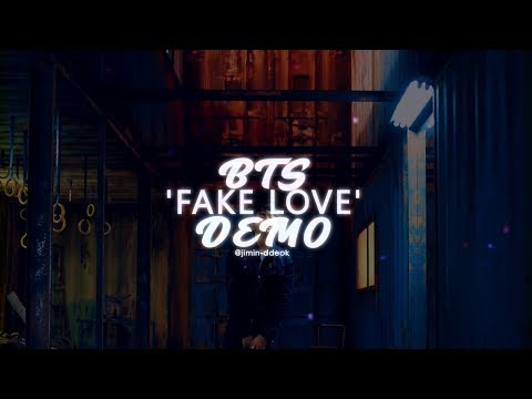 BTS (방탄소년단) - 'FAKE LOVE' Demo