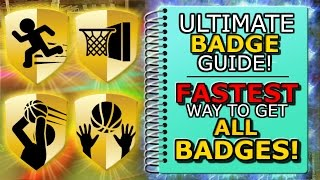 NBA 2K17 ULTIMATE BADGE GUIDE! FASTEST WAY TO GET ALL BADGES!! GET THE BEST BADGES FAST!