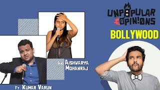 Unpopular BOLLYWOOD Opinions ft Kumar Varun @Random Chikibum and @Aishwarya Mohanraj