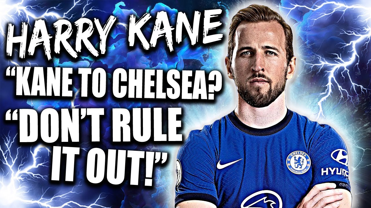 """Chelsea News: Harry Kane Transfer """"Want's To Stay In London And Win Trophies"""" - Is It Possible?!"""