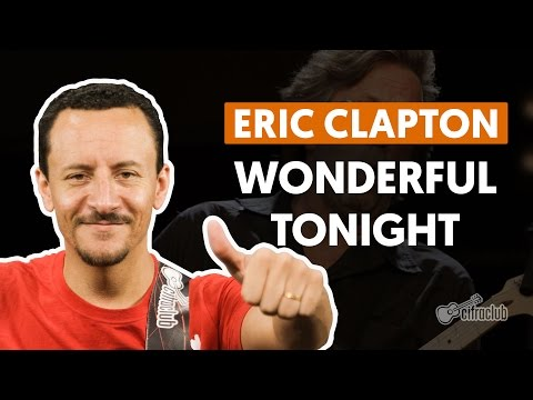 Wonderful Tonight - Eric Clapton (aula de baixo)
