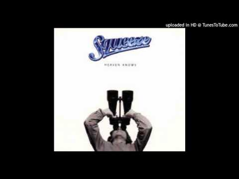 Heaven Knows  - Squeeze (single version)  1996