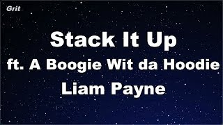 Stack It Up ft. A Boogie Wit da Hoodie - Liam Payne Karaoke 【No Guide Melody】 Instrumental