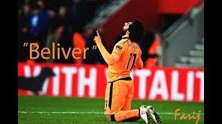 Mohamed Salah - Believer - Imagine Dragons Skills and Goals |HD |FarijAqi Video