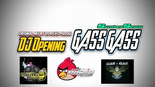 DJ Ricko Pillow feat GAS GAS & Brewog Audio - Opening Song Gas Gas Sumbersewu (Official Audio)
