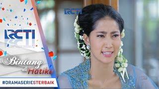 BINTANG DI HATIKU - Yulia Semakin Dendam Dengan Murti Karena Pernikahannya Gagal [7 Juni 2017]