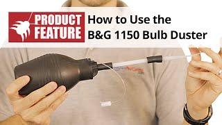 B&G 1150 Bulb Duster